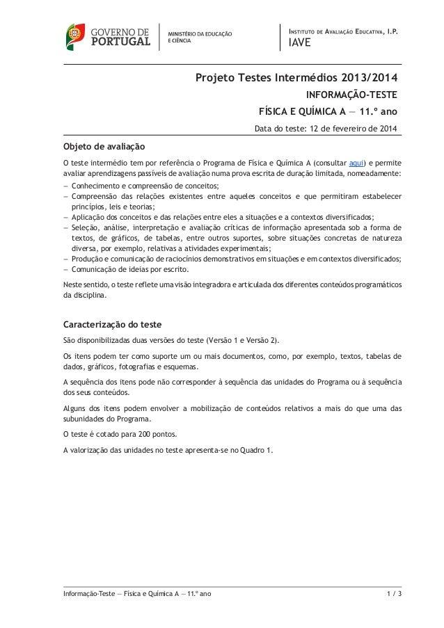 Projeto Testes Intermédios 2013/2014 INFORMAÇÃO-TESTE FÍSICA E QUÍMICA A — 11.º ano Data do teste: 12 de fevereiro de 2014...