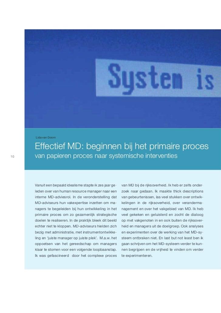 Md winter 2011     Md | winter 2011            Lida van Doorn           Effectief MD: beginnen bij het primaire proces10  ...
