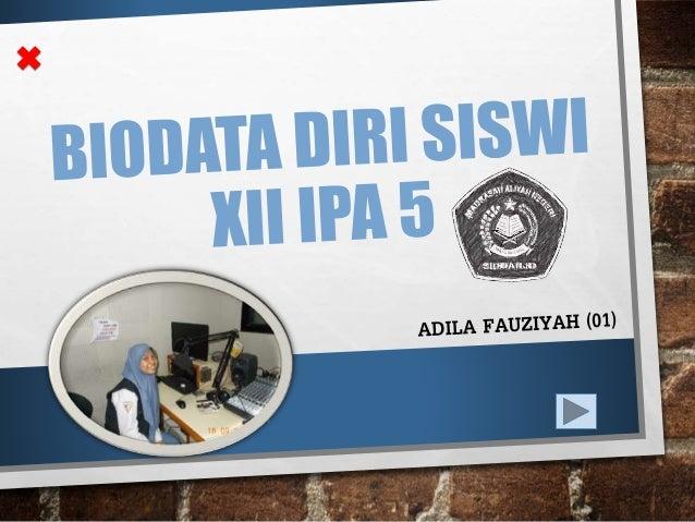 Adila Fauziyah NAMA Sidoarjo, 21/02/1997 TTL Peremp uan GENDER Jl. Kepuh Kiriman No. 60 Waru Sidoarjo ALAMAT Baca, Nonton ...