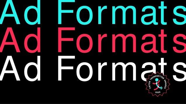 Ad Formats Ad Formats Ad Formats