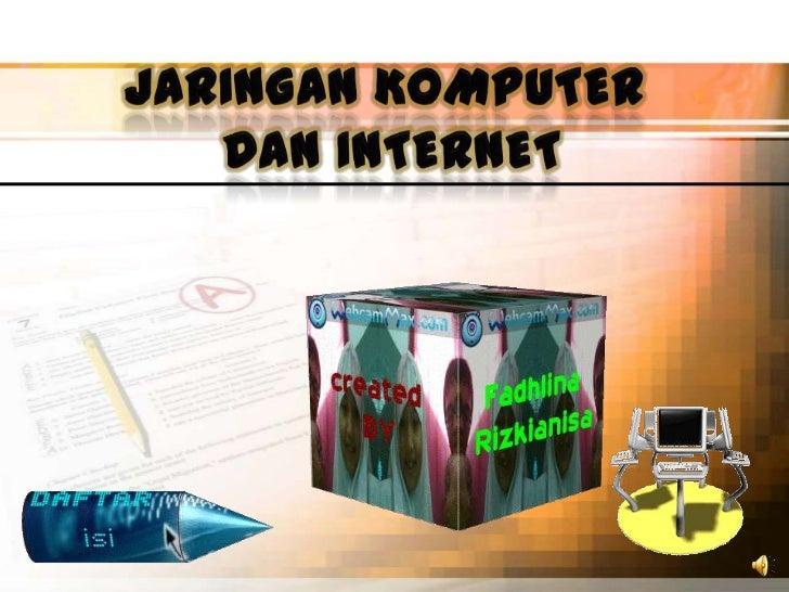A.    Mengenal Jaringan KomputerJaringan komputer adalah sebuah kumpulan komputer,  printer dan peralatan lainya yang terh...