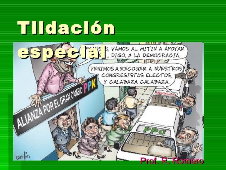 Tildación especial Prof. R. Romero