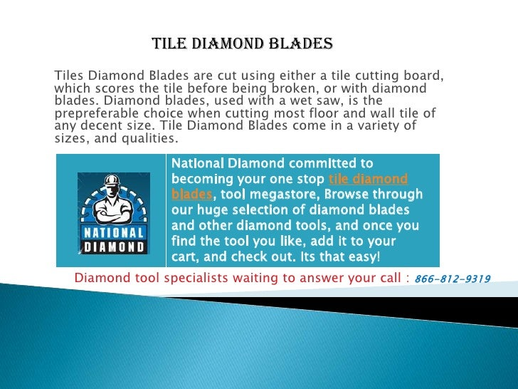 TILE Diamond Blades<br />Tiles Diamond Blades are cut using either a tile cutting board, which scores the tile before bein...