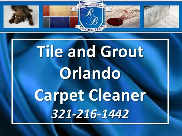 Tile and Grout Orlando Carpet Cleaner321-216-1442<br />