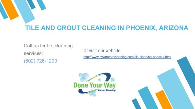 (602) 726-1200; 2. TILE AND GROUT CLEANING IN PHOENIX, ARIZONA ...