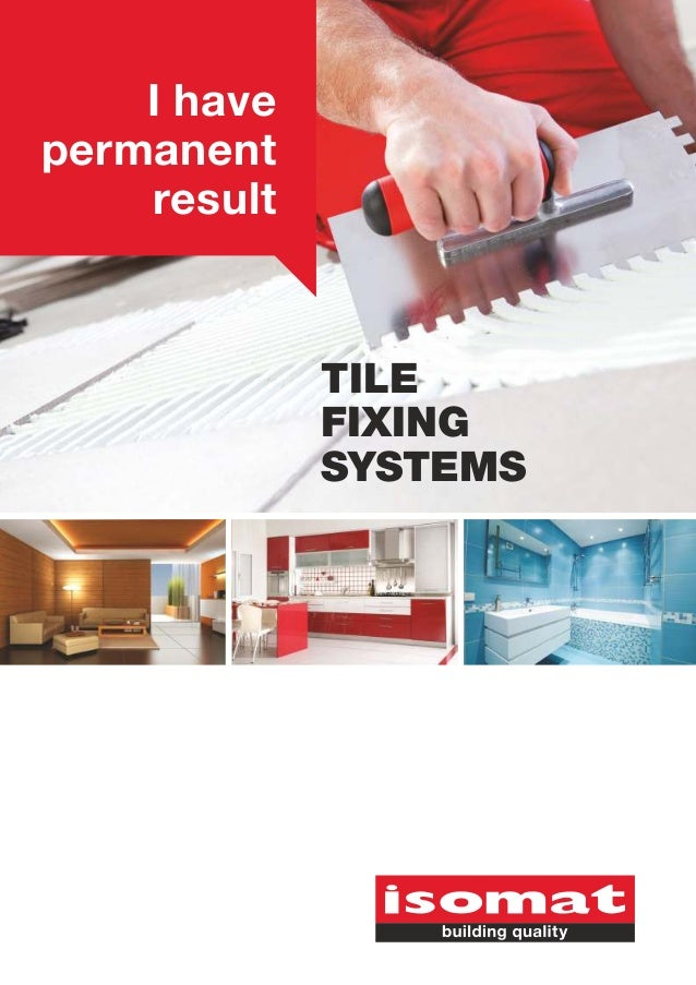 I have permanent result  TILE FIXING SYSTEMS