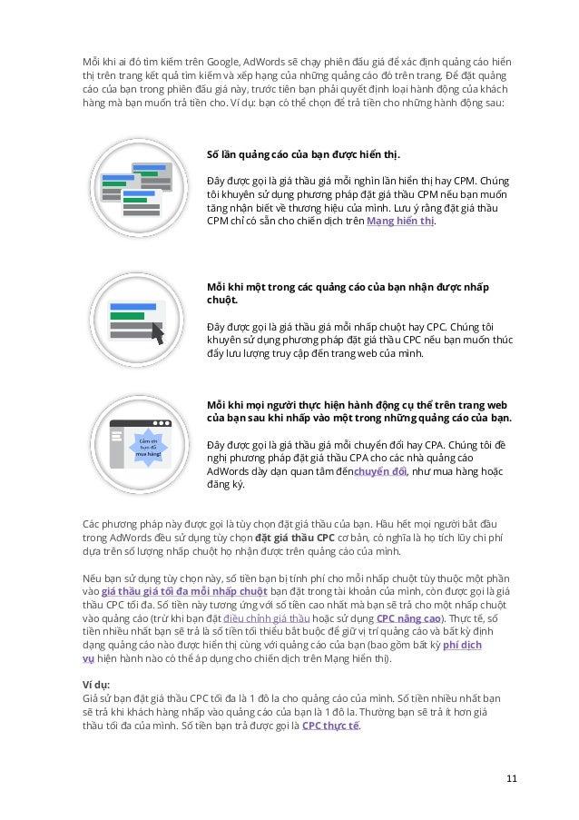 11 Mỗi khi ai đó tìm kiếm trên Google, AdWords sẽ chạy phiên đấu giá để xác định quảng cáo hiển thị trên trang kết quả tìm...