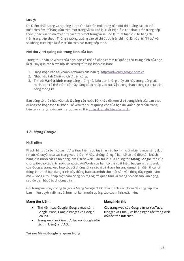 16 Lưu ý: Do iểm chất lượng và ngưỡng được tính lại trên mỗi trang nên đôi khi quảng cáo có thể xuất hiện ở vị trí hàng đầ...