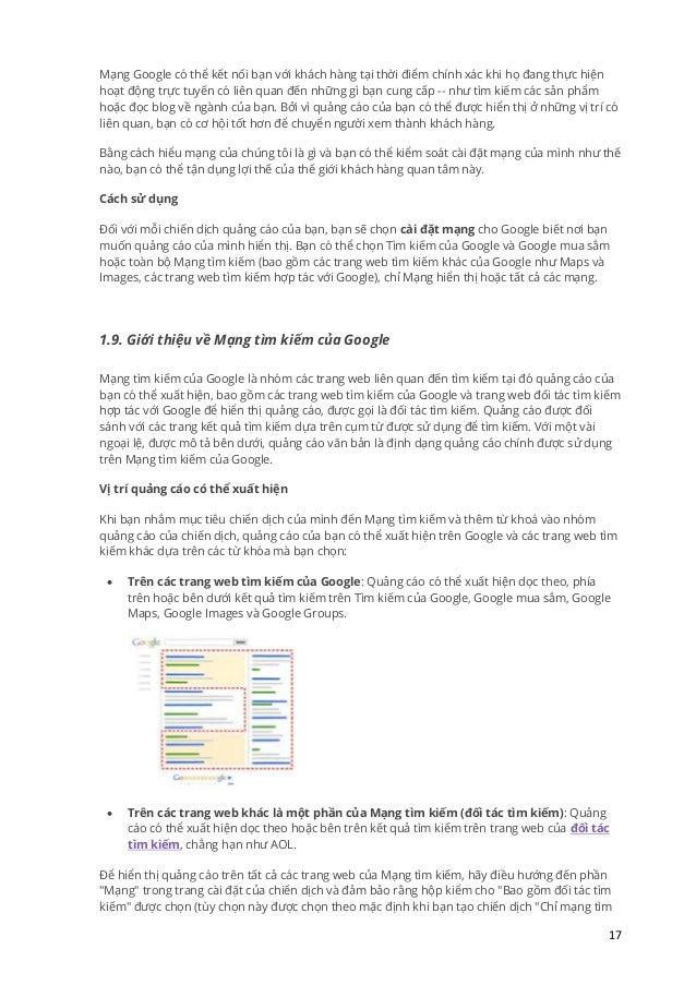 17 Mạng Google có thể kết nối bạn với khách hàng tại thời điểm chính xác khi họ đang thực hiện hoạt động trực tuyến có liê...