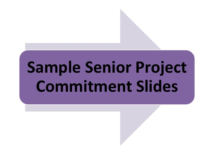Sample Senior Project Commitment Slides