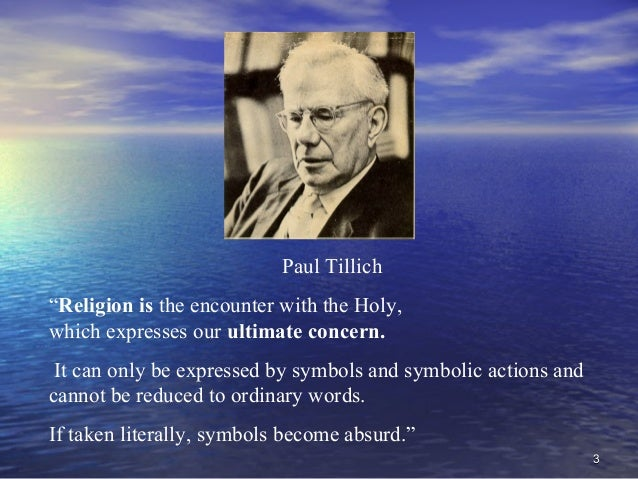 paul tillichs thoughts on god and being in courage to be Paul tillich, the courage to be paul tillich's ideas are a response to existentialism, german philosphy, modern physics & the success of totalitarian movements in germany, russia & italy he is a bridge between the 19th century & the growth of new theological thought in latter part of the twentieth.