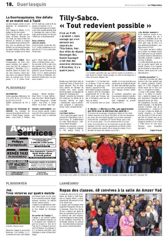 18. Guerlesquin  Mardi 26 novembre 2013  La Guerlesquinaise. Une défaite et un match nul à Taulé Les deux équipes seniors ...