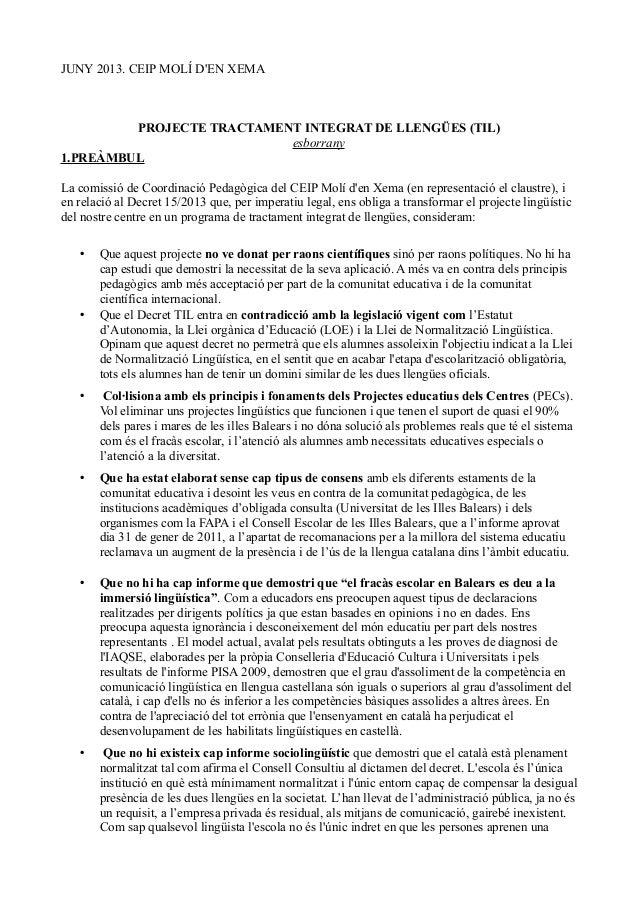 JUNY 2013. CEIP MOLÍ DEN XEMAPROJECTE TRACTAMENT INTEGRAT DE LLENGÜES (TIL)esborrany1.PREÀMBULLa comissió de Coordinació P...