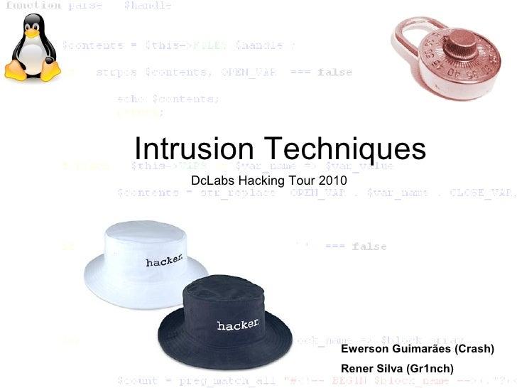 Intrusion Techniques    DcLabs Hacking Tour 2010                               Ewerson Guimarães (Crash)                  ...