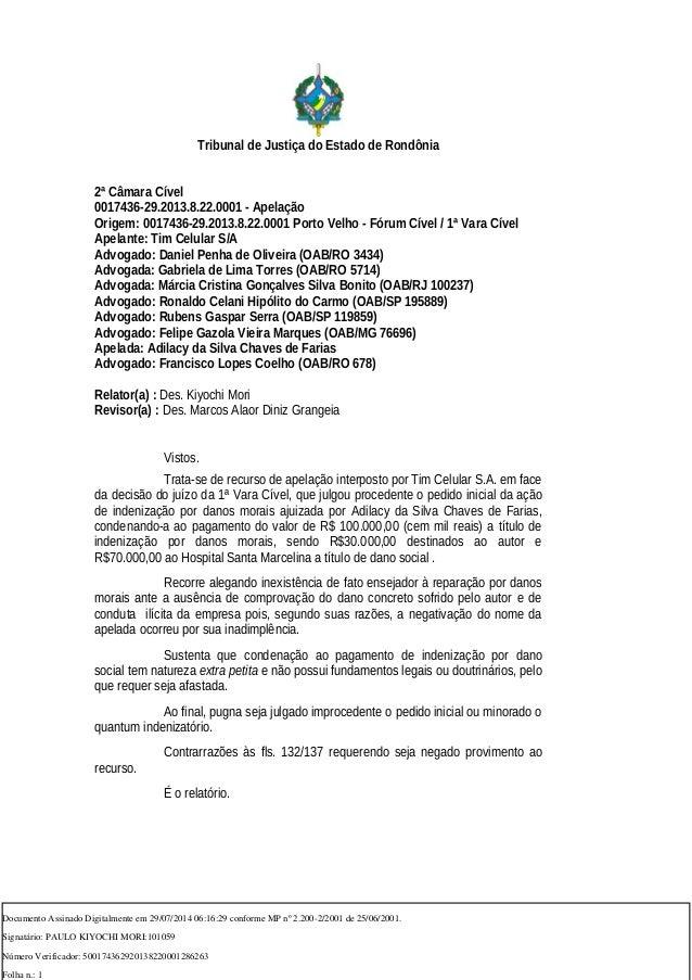 Tribunal de Justiça do Estado de Rondônia 2ª Câmara Cível 0017436-29.2013.8.22.0001 - Apelação Origem: 0017436-29.2013.8.2...