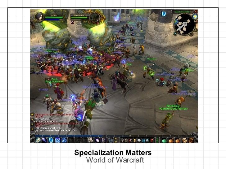 Specialization Matters World of Warcraft