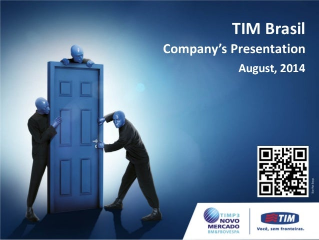 Company's Presentation TIM Brasil August, 2014
