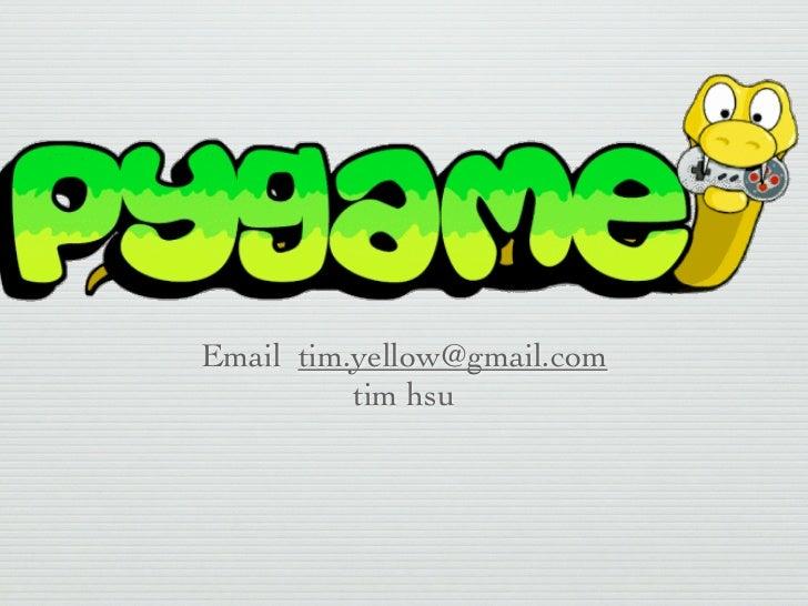 Email tim.yellow@gmail.com          tim hsu