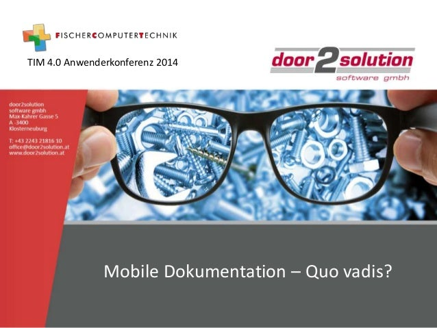 TIM 4.0 Anwenderkonferenz 2014  Mobile Dokumentation – Quo vadis?