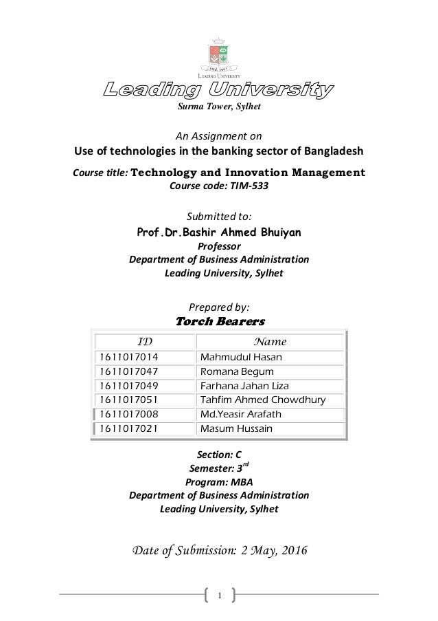 1 Surma Tower, Sylhet An Assignment on Use of technologies in the banking sector of Bangladesh Course title: Technology an...