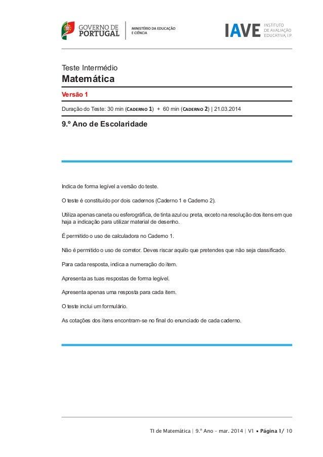 Teste Intermédio Matemática Versão 1 Duração do Teste: 30 min (Caderno 1) + 60 min (Caderno 2) | 21.03.2014 9.º Ano de Esc...