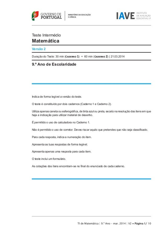 Teste Intermédio Matemática Versão 2 Duração do Teste: 30 min (Caderno 1) + 60 min (Caderno 2) | 21.03.2014 9.º Ano de Esc...
