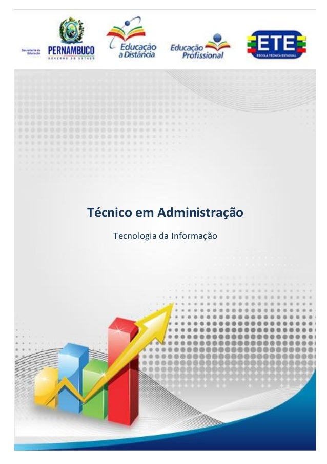 1Técnico em AdministraçãoTecnologia da InformaçãoTécnico em AdministraçãoTecnologia da Informação