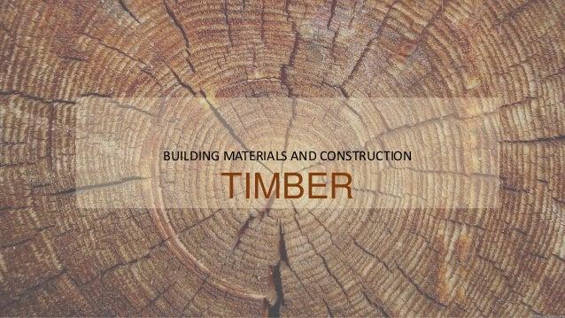 Timber- Building material