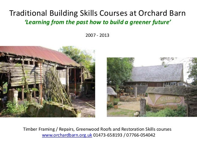Timber Framing Repairs at Orchard Barn