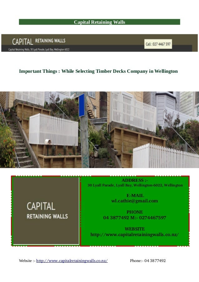 Capital Retaining Walls Important Things : While Selecting Timber Decks Company in Wellington Website :- http://www.capita...
