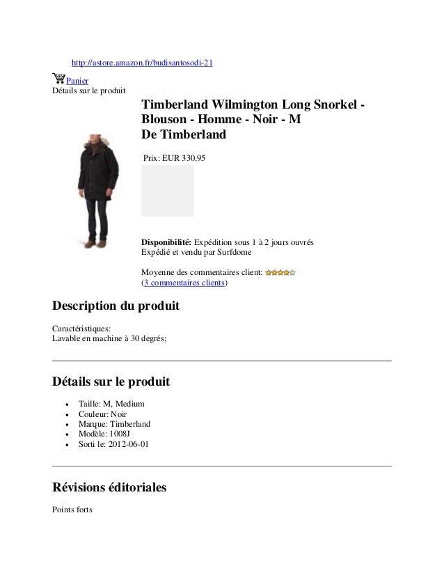 http://astore.amazon.fr/budisantosodi-21PanierDétails sur le produitTimberland Wilmington Long Snorkel -Blouson - Homme - ...