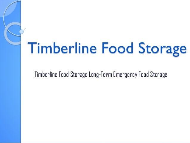 Timberline Food Storage Timberline Food Storage Long-Term Emergency Food Storage