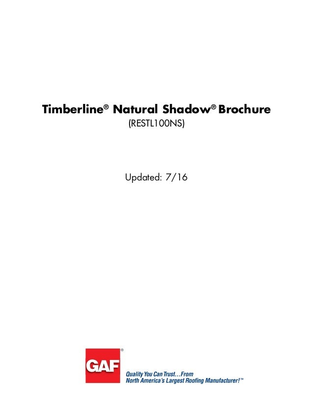 Timberline® Natural Shadow® Brochure (RESTL100NS) Updated: 7/16