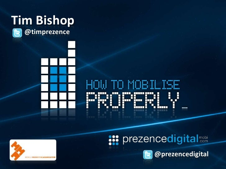 Tim Bishop<br />@timprezence<br />@prezencedigital<br />