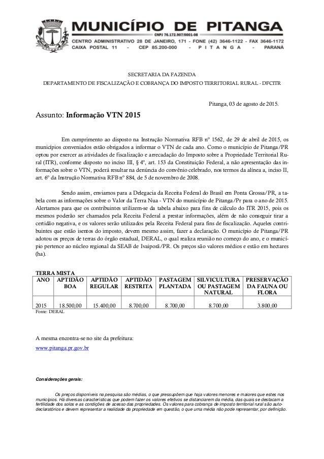 SECRETARIA DA FAZENDA DEPARTAMENTO DE FISCALIZAÇÃO E COBRANÇA DO IMPOSTO TERRITORIAL RURAL - DFCITR Pitanga, 03 de agosto ...