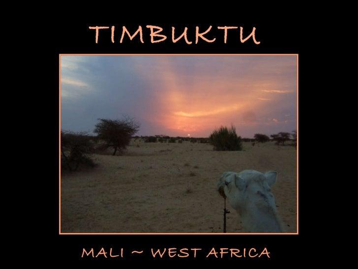 TIMBUKTU MALI ~ WEST AFRICA