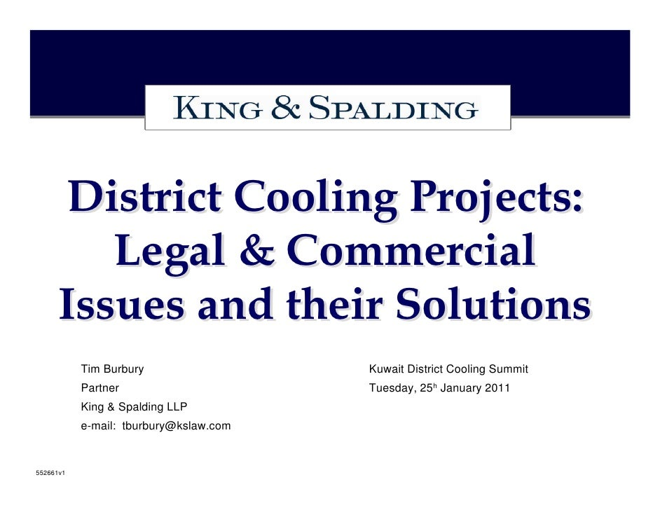 District Cooling Projects:         Legal & Commercial      Issues and their Solutions           Tim Burbury               ...