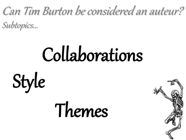 A discussion of tim burtons works and its themes