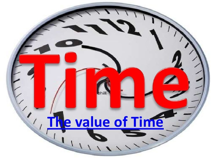 Time<br />The value of Time<br />