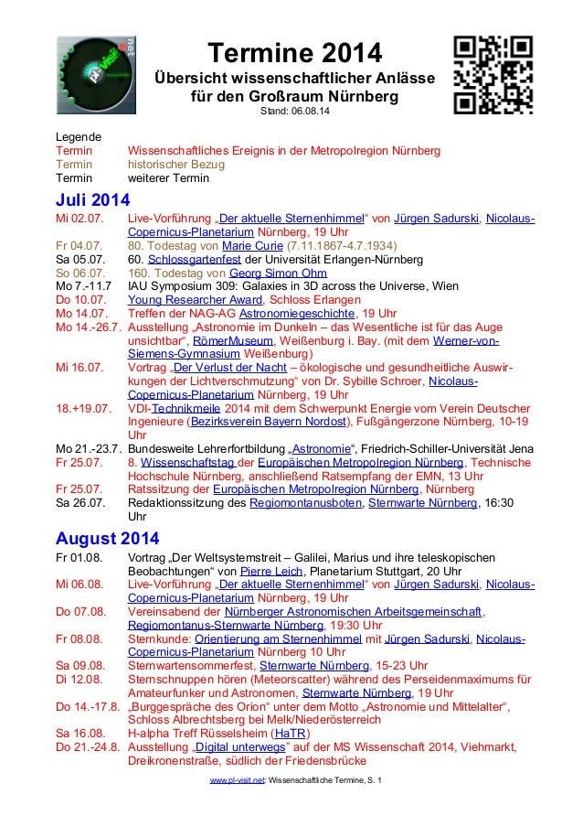 Termine 2014 Übersicht wissenschaftlicher Anlässe für den Großraum Nürnberg Stand: 06.08.14 Legende Termin Wissenschaftlic...