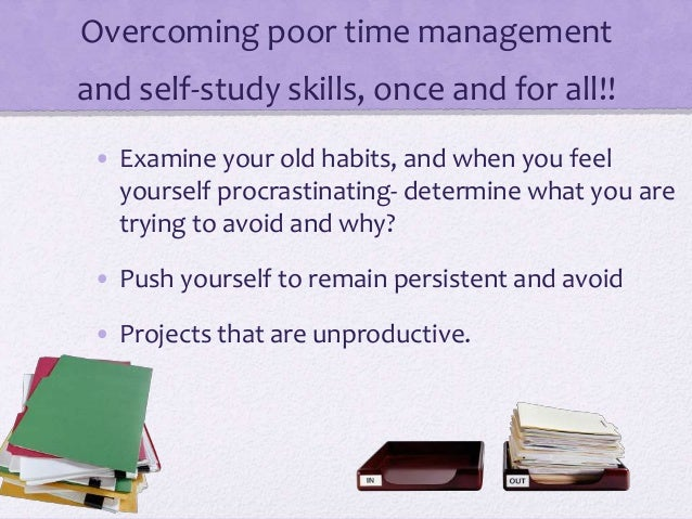 self study and self management eassy Group study is better than self study they can also share the material such as past papers decontamination and waste management.