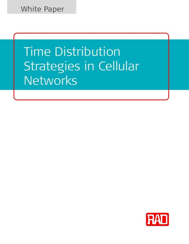 White PaperTime DistributionStrategies in CellularNetworks