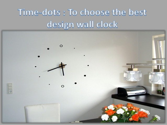 Time dots to choose the best design wall clock
