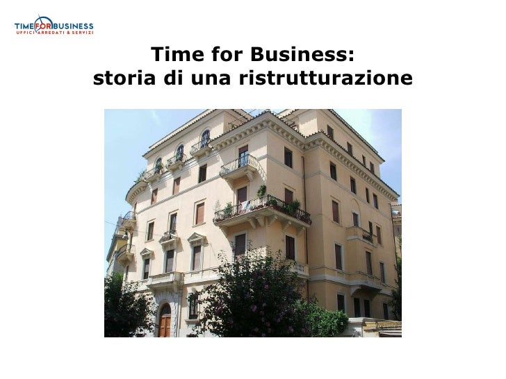 Time for Business: storia di una ristrutturazione