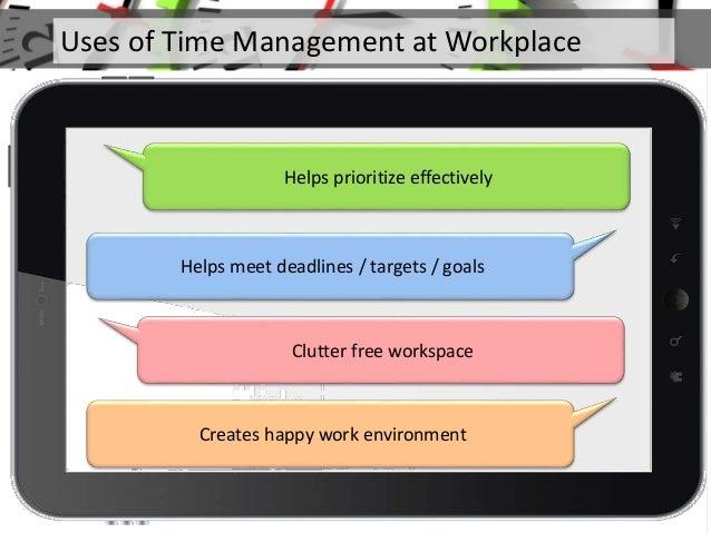 prioritize work and meet deadlines