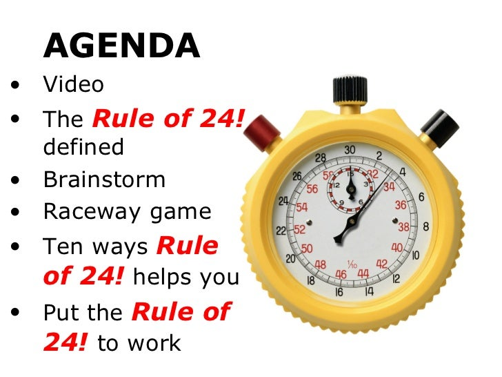 Time Management: The Rule of 24 Slide 2