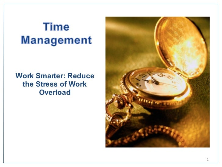 Work Smarter: Reduce the Stress of Work Overload