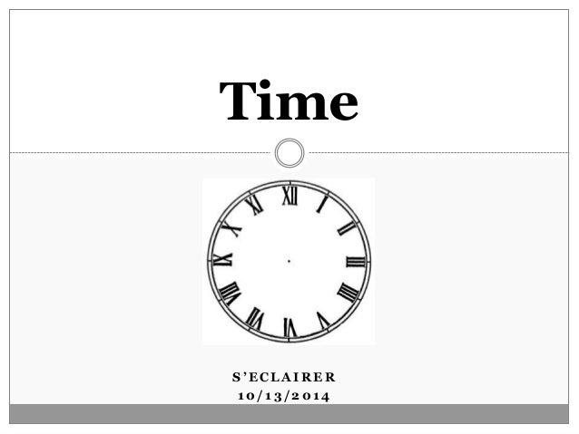 Time  S ' E C L A I R E R  10/ 13/ 2014