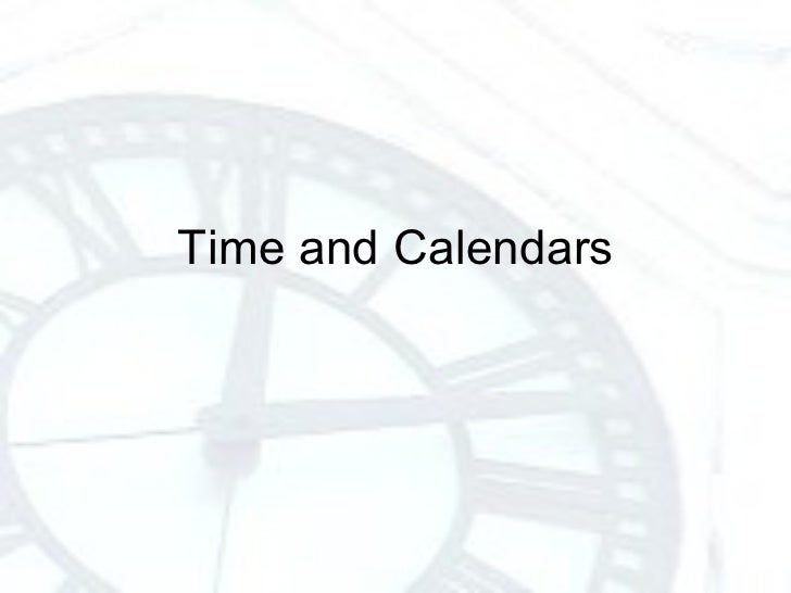 Time and Calendars