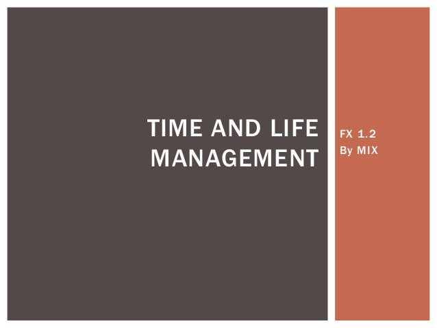FX 1.2 By MIX TIME AND LIFE MANAGEMENT